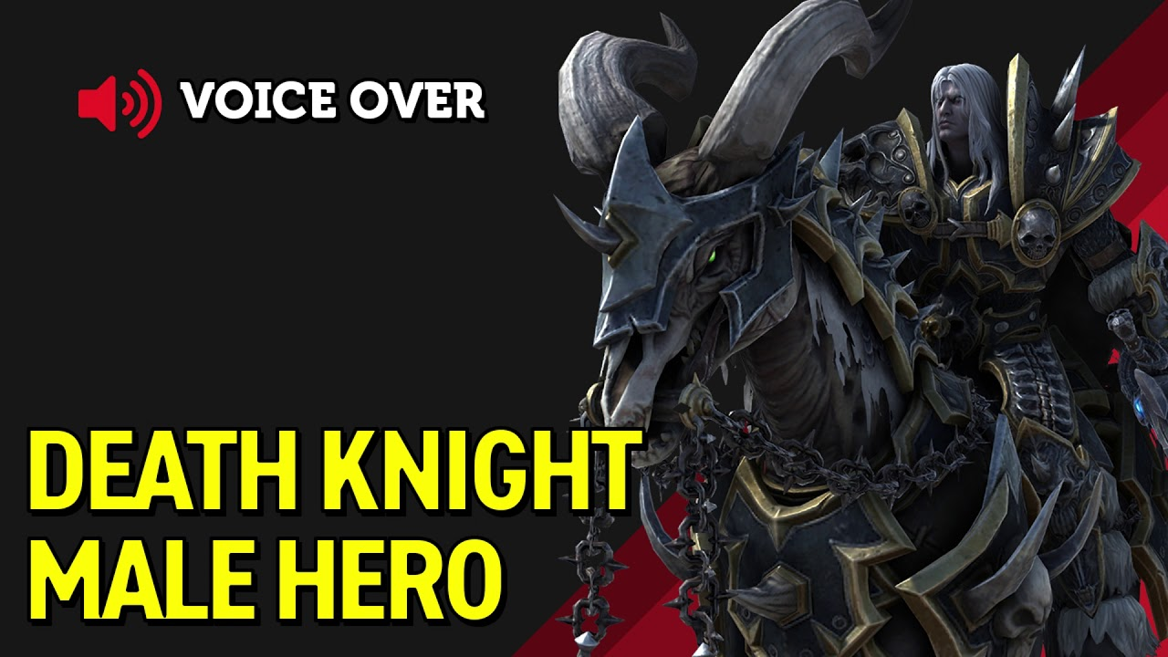 Death Knight Male Hero Voice Over Warcraft 3 Reforged Youtube