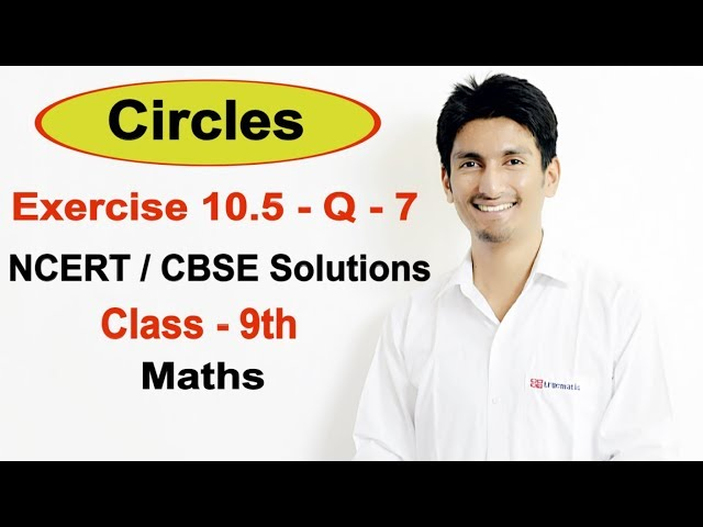 Chapter 10 Exercise 10.5 Question 7 - Circles class 9 maths - NCERT Solutions