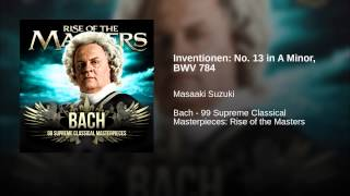 Inventionen: No. 13 in A Minor, BWV 784