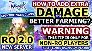 RO 2.0   Tİp & Guide for Non-RO Players   How to add extra damage for better farming?   Lightbringer