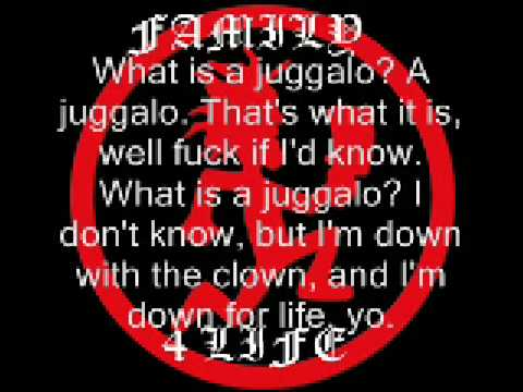 ICP - What is a Juggalo (with lyrics)