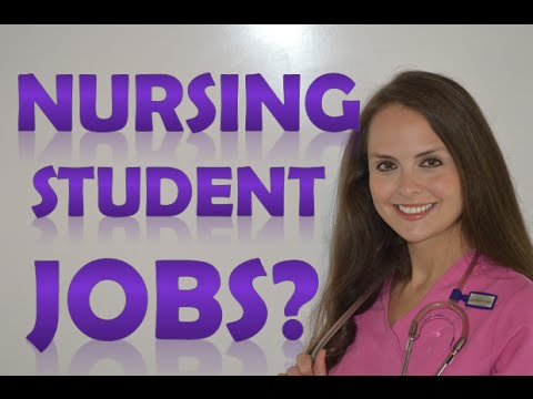 Jobs For Nursing Students | Job Ideas For Nursing Students