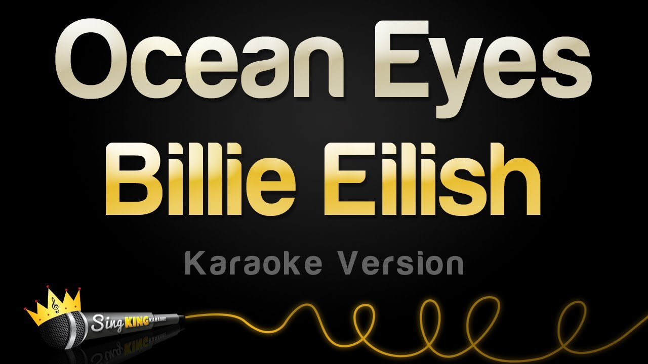 Billie Eilish - Ocean Eyes (Karaoke Version)