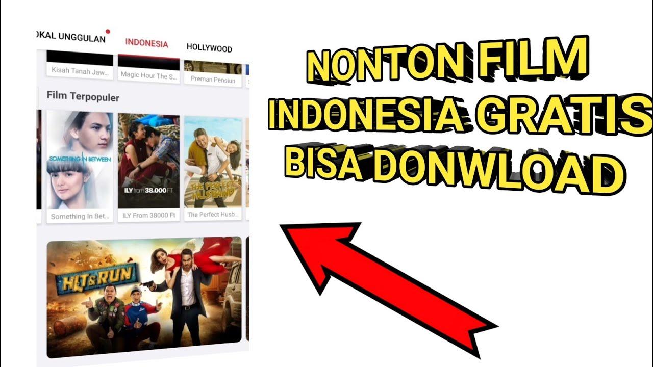 Cara Nonton Film Asli Indonesia di hp android Terbaru ...