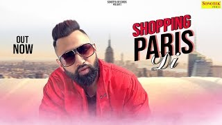 HARBOR :- Shopping Paris Di   Latest Punjabi Songs 2019   K.A.Y.S.  SONOTEK