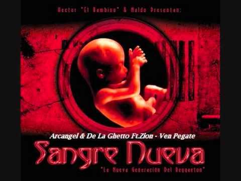 08Arcangel & De La Ghetto Ft Zion   Ven Pegate (Sangre Nueva)