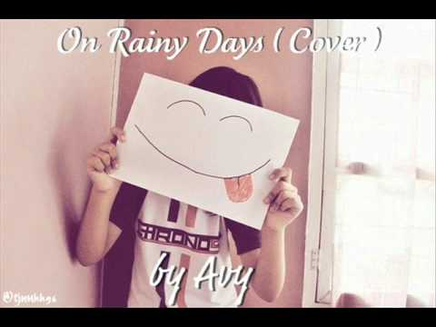 ☆ On Rainy Days ( Cover Eng. Vers. ) - Avy
