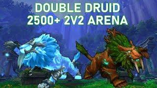 Feral Druid PvP - Double Druid 2v2 Arena 2500+ - WoW BFA 8.2.5