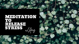Meditation to Release Stress