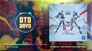 Tha Trickaz - Hood Bodega (Plain Sight Remix) [Otodayo Records]
