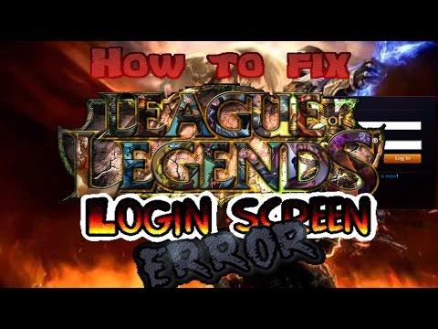 Login screen not loading fixed 100% working - League of legends