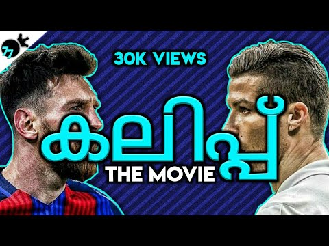 Messi vs ronaldo Kalippp the movie football remix Malayalam troll