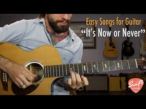 """Elvis Presley """"It's Now Or Never"""" - Easy Acoustic Guitar Songs Lesson"""