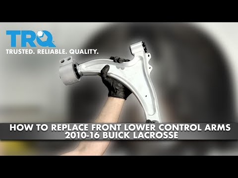 How To Replace Front Lower Control Arm 2010-16 Buick LaCrosse
