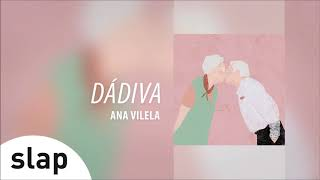 Ana Vilela Dádiva Álbum 34 Ana Vilela 34 Áudio Oficial