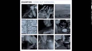 Champion - Come Out Swinging (2000 - Full Album)