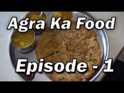 Places to eat in  Agra, India | Day 1 to Day 3 Part 1 | Agra street food India