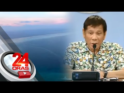 Duterte to China: I'll send warships to West Philippine Sea if... | 24 Oras