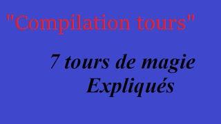 Compilation~ 7 Tours De Magie EXPLIQUE(Le Tour de la Semaine - Semaine 17 sur 44 ! On se retrouve aujourd'hui pour cette fois-ci une compilation de tour de magie avec explication. Les explications ..., 2015-11-09T17:35:12.000Z)