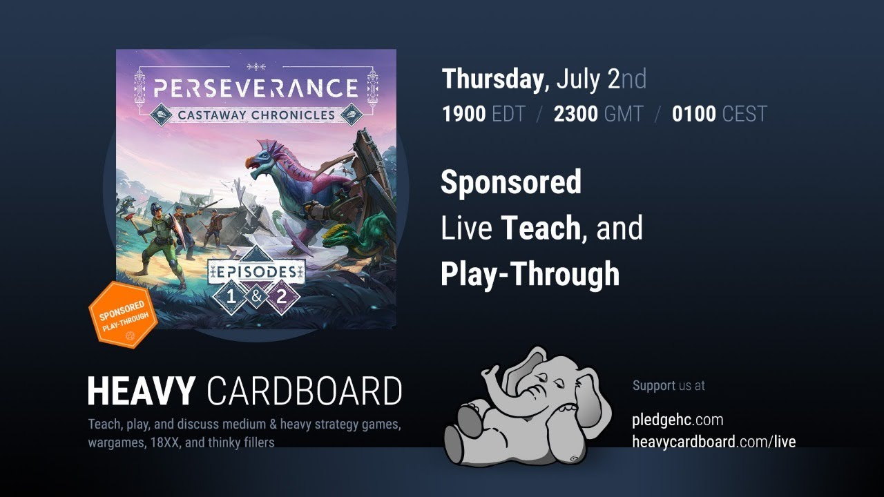 Perseverance: Castaway Chronicles - Ep. 1 --- 3p Teaching & Play-through by Heavy Cardboard