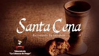 Servicio de Santa Cena - Sabado 30-12-17
