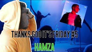 Thanks God It's Friday #5 // Hamza - 1994