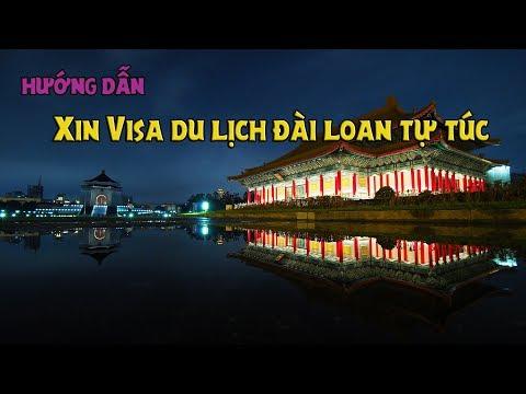 Hướng dẫn xin Visa du lịch Đài Loan tự túc, visa Đài Loan Taiwan 2018