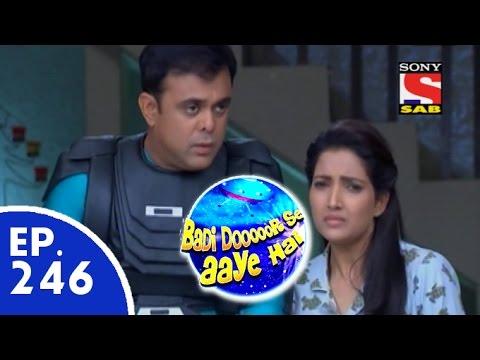 Badi Door Se Aaye Hain - बड़ी दूर से आये है - Episode 246 - 19th May 2015