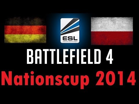 BF4 ESL Nationscup 2014 Playoffs | Poland vs. Germany | Siege of Shanghai
