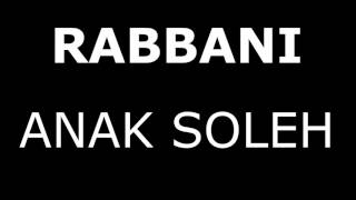 Rabbani Song Assalamualaikum and Anak Soleh