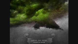 Shiny Toy Guns ft. Binary Finary-When Did This Storm Begin? (Season Of Poison)