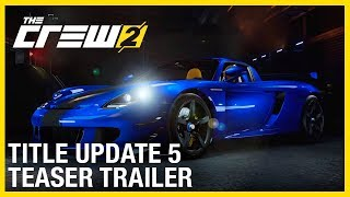 The Crew 2: New Content Teaser | Title Update 5 | Ubisoft [NA]