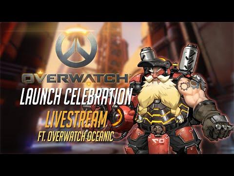 Overwatch: Launch Celebration Livestream ft. Overwatch Oceanic