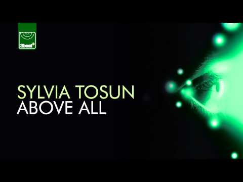 Sylvia Tosun - Above All (Alex MORPH Edit) HD *OUT NOW ON iTUNES*