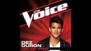 "Dez Duron: ""Feeling Good"" - The Voice (Studio Version)"