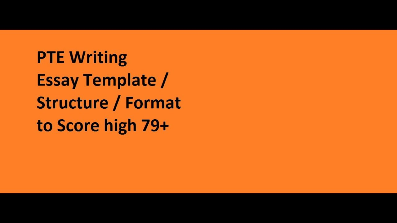 PTE essay template and structure-Tips for PTE essay writing