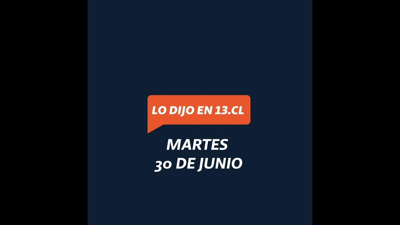 #LoDijo | Resumen 30 de junio al 3 de julio de 2020 | Canal 13