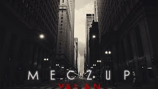 Meczup - Yalan