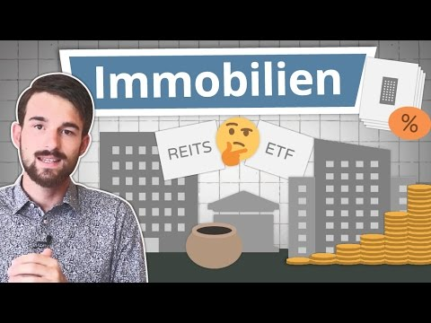 REITs, Immobilienfonds & Immobilien ETF erklärt!