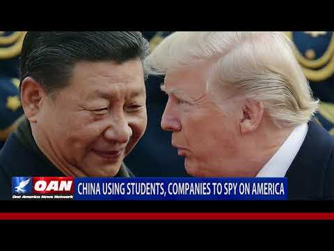 China using students and companies to spy on America