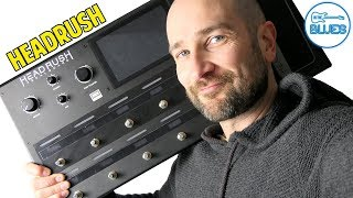 The Headrush Pedalboard - How Good is It?