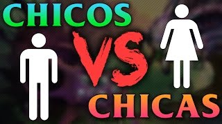 CHICOS VS CHICAS | League of Legends #ChicosVsChicas