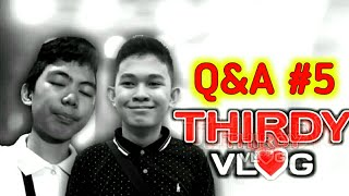 Q&A #5 with Thirdy Bobiles (JAMILL VERSION)