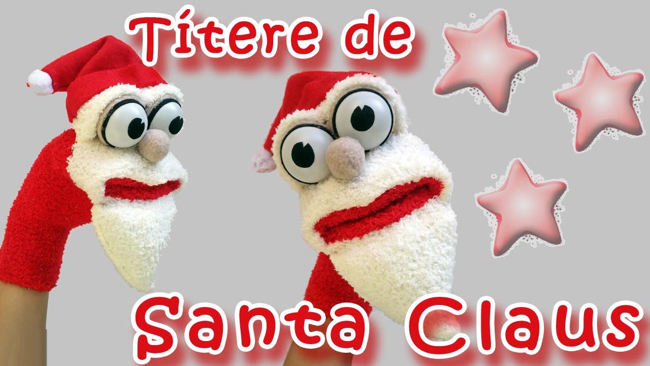 Manualidades para navidad titere santa claus - Un santa claus especial ...