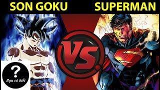 Son Goku vs Superman, Ai sẽ thắng #67 || Bạn Có Biết?
