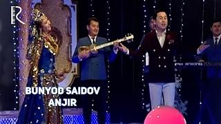 Bunyodbek Saidov - Anjir (concert version)