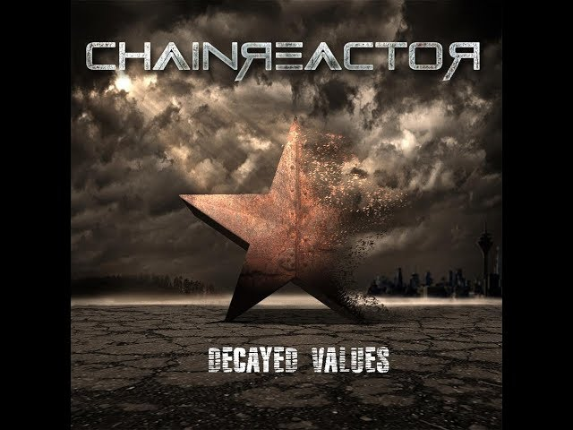 Chainreactor - Decayed Values [Preview]