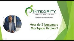 How to become a Mortgage Broker