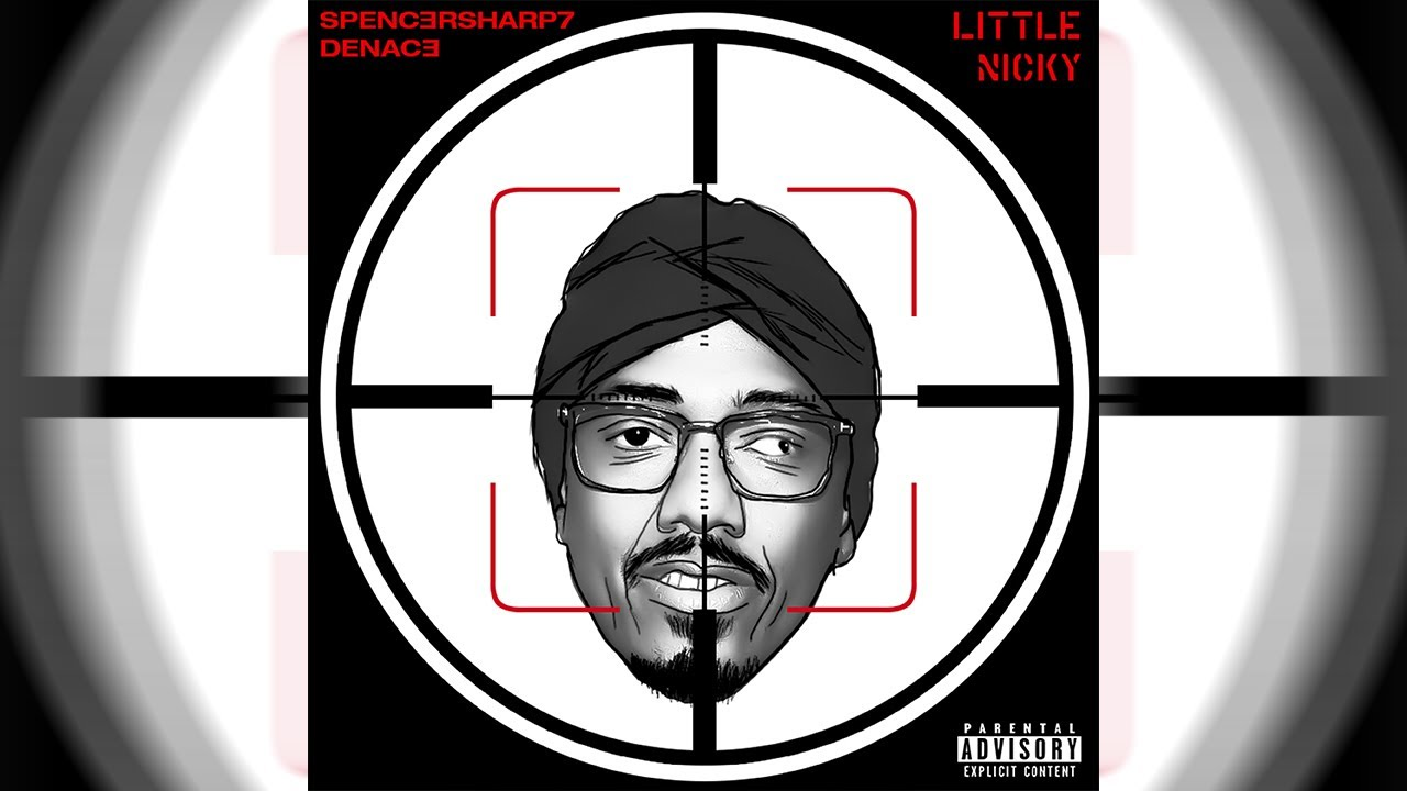 Download Little Nicky (NICK CANNON DISS RESPONSE) Denace And Spencer Sharp