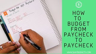 How To Budget From Paycheck To Paycheck